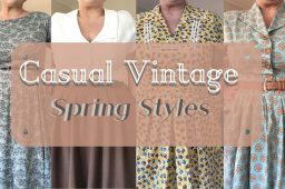 Casual Vintage ~ Spring Styles