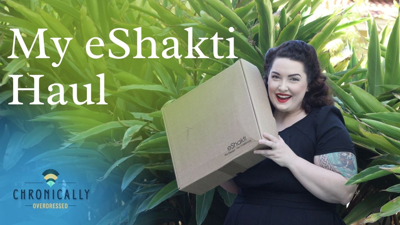 My eShakti Haul & How I Get That Vintage Look with eShakti's Styles