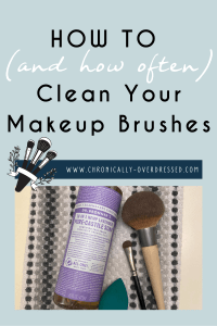 How to Clean Your Makeup Brushes Pinterest Pin