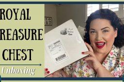 Vintage Subscription Unboxing – Royal Treasure Chest {Box 1}